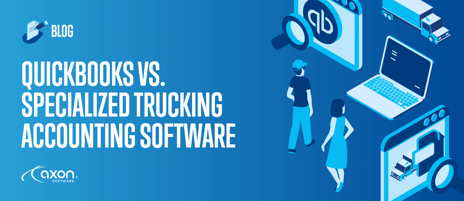 QuickBooks VS. Specialized Trucking Accounting Software