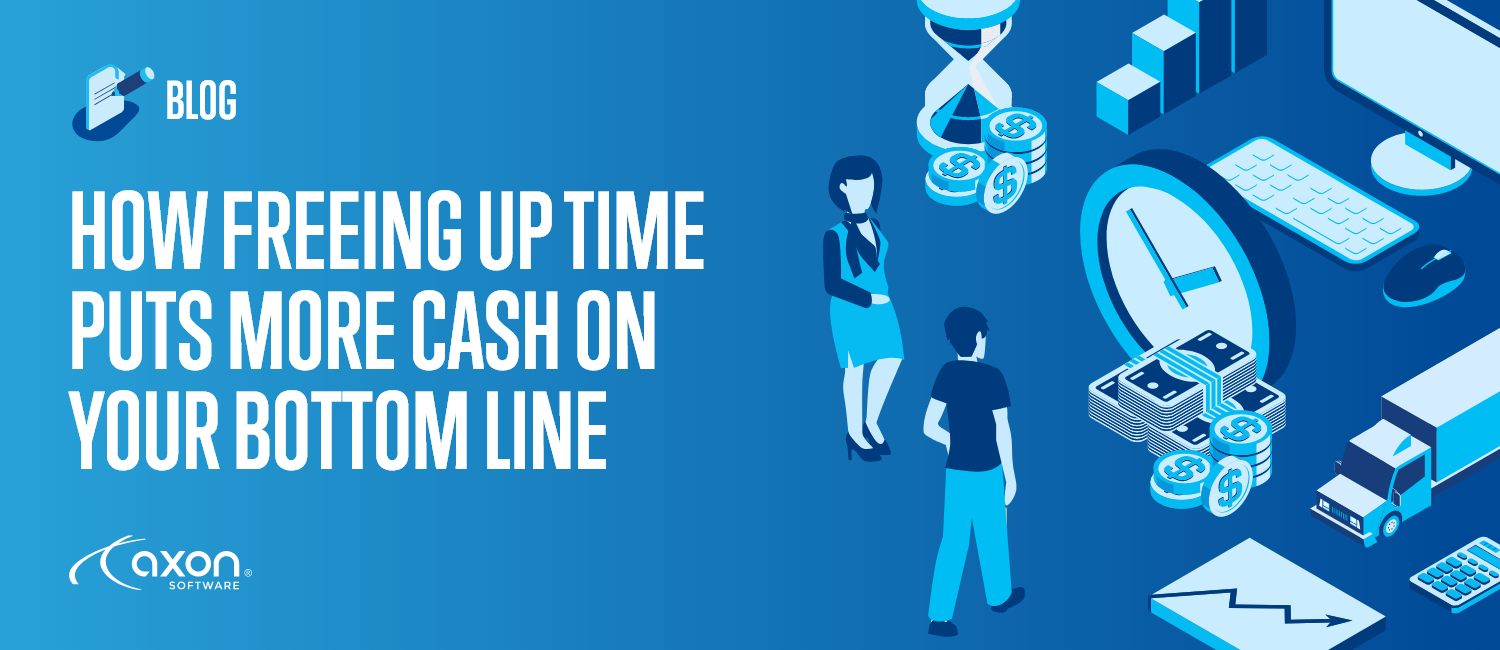 How Freeing Up Time Puts More Cash On Your Bottom Line
